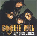 Goodie Mob/ Dirty South Classic